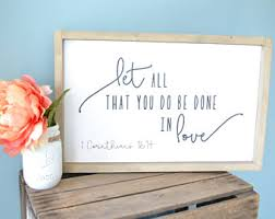 Let All That You Do Be Done In Love Sign Rustic