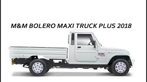 MAHINDRA BOLERO PICKUP MAXI TRUCK PLUS 2018 | SMALL PICKUP | START ...