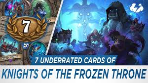 seven underrated cards of the knights of the frozen throne