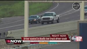 100 Truck Drivers Wanted Driver Wanted In Deadly Tow Truck Driver Crash YouTube