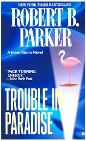 Jesse Stone Book Series Trouble In Paradise