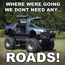 Nope ... | Road Rage | Pinterest | Trucks, Cars And Monster Trucks Video Man Builds Delorean Monster Truck Doesnt Stop There Off You Can Still Buy A Brand New Straight From The Factory Creates And More Rtm Rightthisminute Bounty Hunter 35 2002 Hot Wheels Old Jam Rare Metal Back To The Future Limo Is For Timetravelling Partier Asphalt Xtreme Walkthrough Delorean Dmc12 Gameplay Delorean Youtube Thomas Pfannerstill Kona Ice Available For Sale Artsy Video