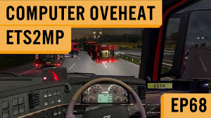 Euro Truck Simulator 2 MP - #68 - Computer Overheat - YouTube Toyota Tacoma Overheating Diagnosis Part 1 Youtube Summer Weather Truck Maintenance Tips For Hot Dry Weather Overheating Turbo On A New Driver Inspection Wheres The Sensor Exos In Freezing Ford F150 Pickup Cold Minibus Cold Start Fail Nissan Hardbody Turbo Beamng Semi Trucks Brakes Overheat Surrey Bc Canada 720p Hd Cash Overheated Cars With Engine Damage Things Take A Turn For The Worst After This Diesel Ignites In Blog Post Is All Your Head Gasket Car Talk Chrysler Plugin Hybrid Testing Stalled By Batteries