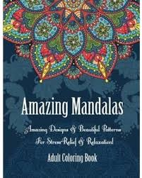Adult Coloring Book Amazing Mandalas Designs Beautiful Patterns For Stress Relief
