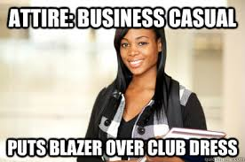 attire business CASUAL Puts blazer over club dress Misc quickmeme