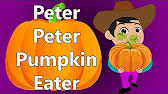 Cheater Cheater Pumpkin Eater Nursery Rhyme by Peter Peter Pumpkin Eater With Lyrics Nursery Rhyme By