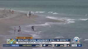 Bathtub Beach Stuart Fl Closed by Beaches Open Advisory Still In Effect Wptv Com
