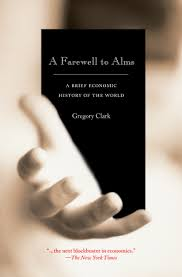 clark g a farewell to alms a brief economic history of the