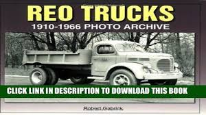 DOWNLOAD] EBOOK REO Trucks: 1910-1966 Photo Archive Audiobook Online ... 1947 Ad Reo Motors Lansing Mi 1948 Model 3031 Truck Transportation Diamond Reo Trucks Garage Art Australia 1936 Ad01 Otto Mobile Pinterest Ads Tractor And Cars Rm Sothebys 1926 G Speed Wagon Delivery Hershey Curbside Classic 1952 F22 I Can Dig It Home Of Wikiwand Giant T Reos 1963 Truck Youtube Wrecker M35 6x6 Us Military Sound