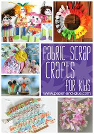 Fabric Scrap Crafts And Activities For Kids Love Plan One Of These