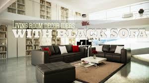 Brown Sofa Living Room Ideas by Living Room Ideas Black Sofa Youtube Regarding Living Room Design