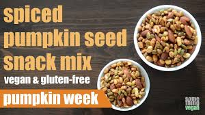 Are Unsalted Pumpkin Seeds Fattening by Spiced Pumpkin Seed Snack Mix Vegan U0026 Gluten Free Something