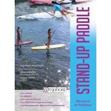 stand up paddle découvrir et pratiquee broché jean denis