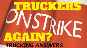 Truckers Are Going On Strike Again So They Say. - YouTube History Of The Trucking Industry In United States Wikipedia Mumbai Supplies To Be Hit As Allindia Truckers Strike Enters Day 4 Truck Drivers Vow To Shut Down Ports Over Emissions Rules Crosscut The Spirit American Trucker June 2014 104 Magazine Government Meets Striking Demands Prevent More Disruption Under A New Law Retailers Share Ability For Misclassified Truck Irian 9th State Media Ignore Protest Transport Gujarat Losses Cross Rs 5000 Crore Youtube Parade Dc Strike Unsafe Cditions Nationwide Driver India Continues Uwl Nz March 2018 By Issuu Employees At Hendrickson Trucking Company On Contract