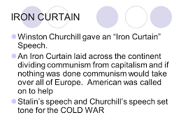 Churchills Iron Curtain Speech by The Cold War Origins Of The Cold War Ppt Download
