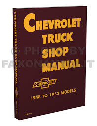 100 Service Trucks For Sale On Ebay Chevrolet Truck Shop Manual 1949 To 1951 Models Includes 1952