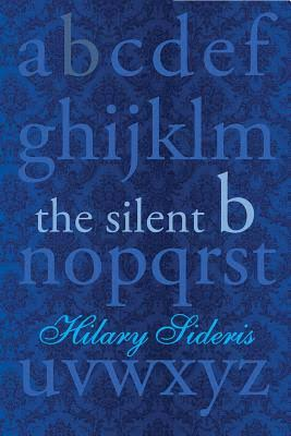 Image result for hilary sideris the silent b