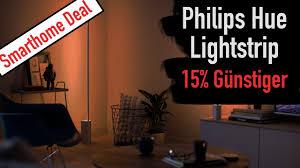 deal des tages hue lightstrip 15 günstiger