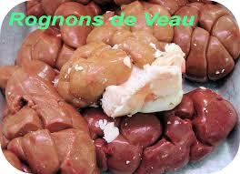 cuisiner les rognons de veau dictionnaire de cuisine et gastronomie rognon