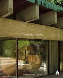 100 Modern Hiuse The House Amazoncouk Jonathan Bell 9781908967725 Books