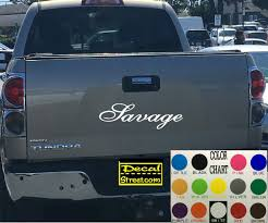 Savage Tailgate Decal Sticker 4x4 Diesel Truck SUV | Diesel Trucks ... 2016 2018 Toyota Tacoma Tailgate Letter Insert Gloss Series Ford F150 Center Stripe 15 Center Hood Racing Stripes Decals Stamped Sticker Reaper Tailgate Blackout Vinyl Graphic Decal Complete Set A 3rdg Jupiter On Earth Rode Precut Emblem Custom Raptor Mud Splash Wrap Car City Truck Graphics Wraps October 2012 Keith Brick Design Metal Mulisha Skull Circle Window X22 Speedway Blackout