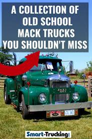 100 R And L Trucking A Collection Of Old School Mack Trucks You Shouldnt Miss If Youre