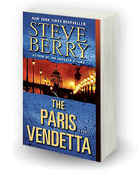 Praise For The Paris Vendetta By Steve Berry