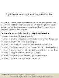 Top 8 Law Firm Receptionist Resume Samples In This File You Can Ref Materials