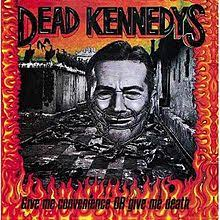 Dead Kennedys Halloween Shirt by Give Me Convenience Or Give Me Death Wikipedia