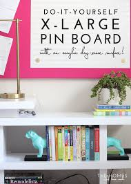 diy large pin board with an acrylic erase surface the