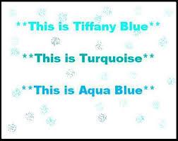 L I T E Z Y W O R D Tiffany Blue Aqua And Turquoise