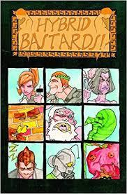 Hybrid Bastards Tom Pinchuk Kate Glasheen 9781932386509 Amazon Books