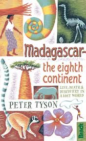 Madagascar The Eighth Continent By Peter Tyson Bradtguides