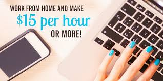 These Work from Home Jobs Pay $15 Per Hour or More