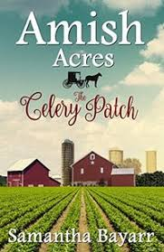 Amish Acres The Celery Patch Christian Romance