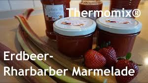 thermomix erdbeer rhabarber marmelade