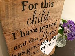 For This Child I Have Prayed Pallet Sign 1 Samuel 127 Wood Christian Dorm Room Travel Signs Living Decor
