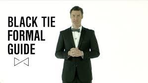 dress smarter black tie formal guide youtube