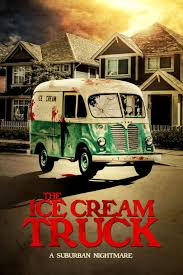 "The Ice Cream Truck"" – (Movie Review) – Awordofdreams.com Kona Hawaiian Style Shaved Ice Truck The Eertainment Company History Of The Ice Cream Truck In Toronto Cadian Tire Pictures Details Gm Authority By Nickanater1 On Deviantart Food Dallas Mrsugarrushcom Mr Sugar Rush Dinos Cream Italian Water Business Youtube Feeds Cadiantireicetruck Phd Media Mena Hq Jeremiahs Jeremiahstruck Twitter Kev1jpg Stay Cool With These Images Bloody Disgusting"