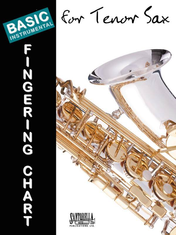 Basic Instrumental Fingering Chart Tenor Saxophone (Sheet Music)