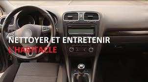 nettoyer l intérieur de sa voiture mode d emploi total