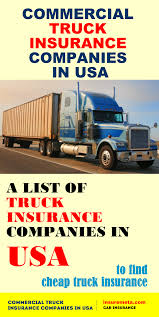 100 Truck Insurance Companies InsuremetacomCommercial In USA