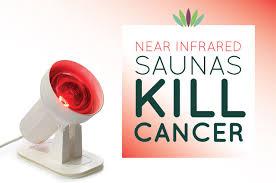 near infrared saunas kill cancer liveto110 com