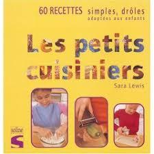 cuisine enfant recette livres recettes de cuisine enfant