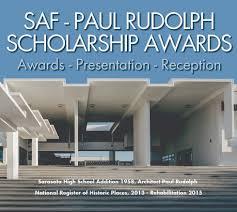 100 Architect Paul Rudolph Sarasota Ural Foundation Scholarship
