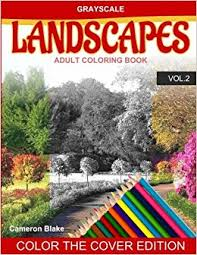 Amazon Grayscale LANDSCAPES Adult Coloring Book Vol2 Books Landscape Color The Cover Seniors Beginners