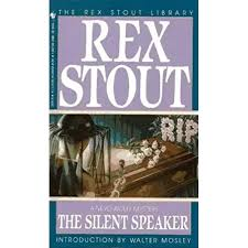 The Silent Speaker A Nero Wolfe Mystery Book 11