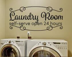 Laundry Room Decor Decals Self Serve Open 24 Hours Rustic Farmhouse
