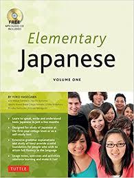 Elementary Japanese Volume One This Beginner Language Textbook Expertly Teaches Kanji Hiragana Katakana Speaking Listening Audio CD