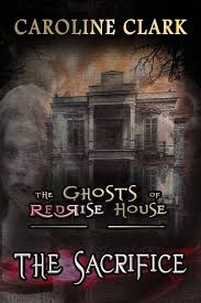 Series The Ghosts Of RedRise House Book 1 ASIN B0752PKBYV ISBN 1549572369